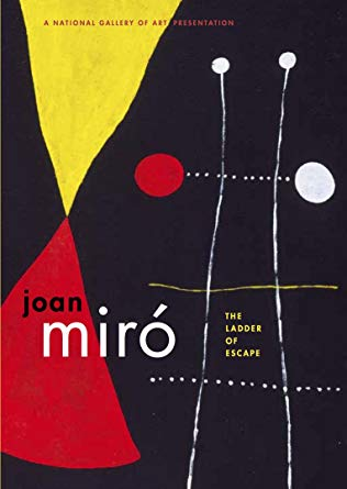 JOAN MIRO' – THE LADDER OF ESCAPE