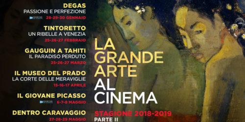 LA GRANDE ARTE AL CINEMA –  parte 2
