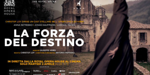 THE ROYAL OPERA – LA FORZA DEL DESTINO