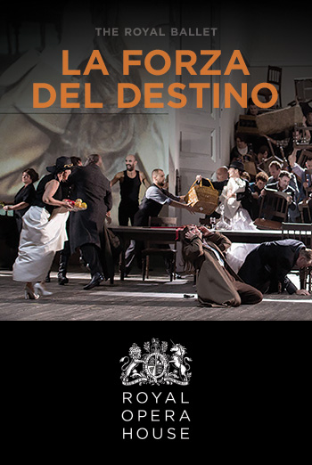 THE ROYAL OPERA – LA FORZA DEL DESTINO